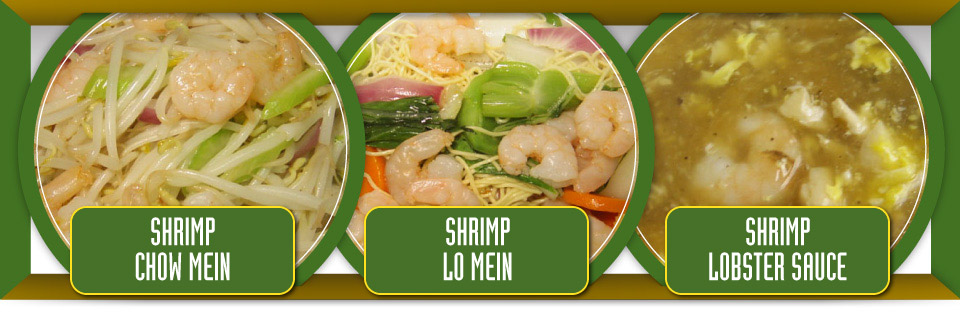 Shrimp chow mein, shrimp lo mein and shrimp lobster sauce