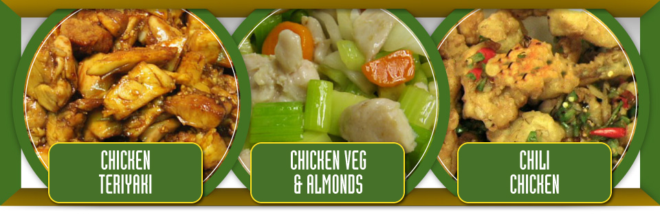 Chicken teriyaki, chicken vege and almonds and chili chicken