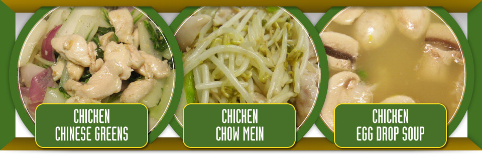 Chicken Chinese greens, chicken chow mein and chicken egg drop soup