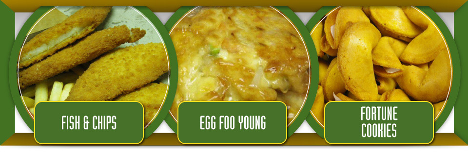 Fish and chips, egg foo young and fortune cookies